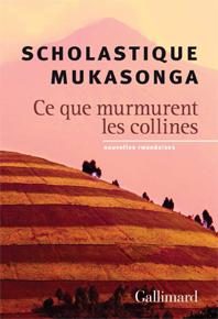 Ce que murmurent les collines - Scholastique Mukasonga