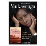 En Librairie: 'Ce que murmurent les collines' – Gallimard