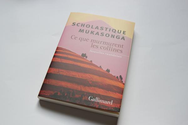 Ce que murmurent les collines - Scholastique Mukasonga  - Gallimard Rwanda