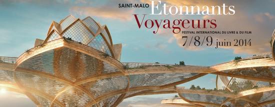25e Festival Etonnants Voyageurs de Saint-Malo 2014