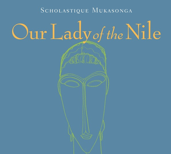 Barnes & Noble Review : Our Lady of the Nile - Scholastique Mukasonga