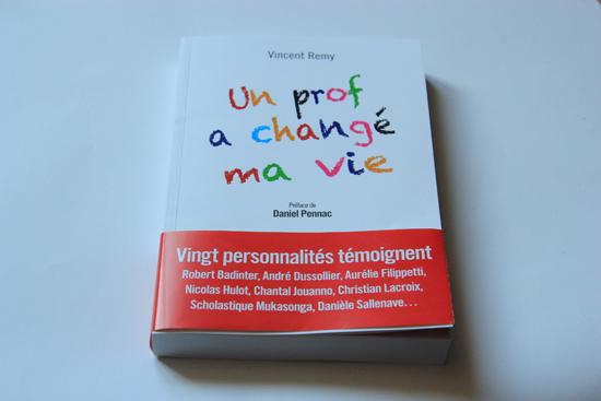 Un prof a changé ma vie - Vincent Remy