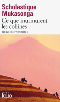Ce que murmurent les collines - Scholastique Mukasonga - Gallimard
