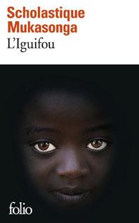 Scholastique Mukasonga - L'Iguifou -  Folio Gallimard