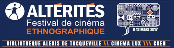 festival Altérités - La semaine du cinéma ethno organisée - LUX Caen