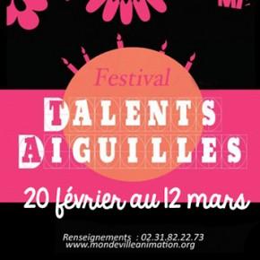 TALENTS AIGUILLES : Rencontre à Mondeville le 4 mars à 18h