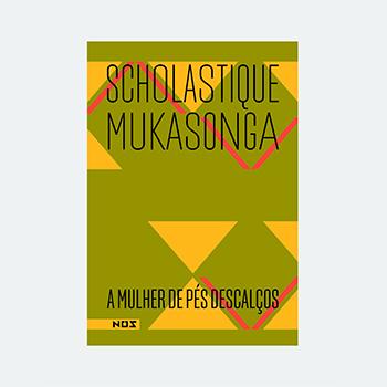 A mulher de pés descalços - Scholastique Mukasonga - Editora Nós - rwanda genocide bresil