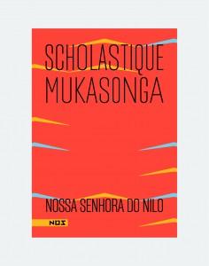 Nossa Senhora do Nilo - Scholastique Mukasonga (Editora Nós) Rwanda, genocide, 1994