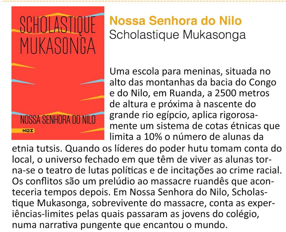 La Fnac du Brésil a choisi mes 2 ouvrages 'Nossa Senhora do Nilo' et A 'Mulher de Pés Descalços' dans la sélections des 6 livres du mois d'aout.