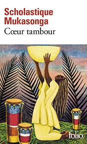 Cœur tambour - Scholastique Mukasonga - Folio - Gallimard