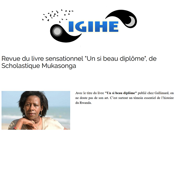 "Igihe : Revue du livre sensationnel ""Un si beau diplôme"" de Scholastique Mukasonga - Rwanda - Gallimard"