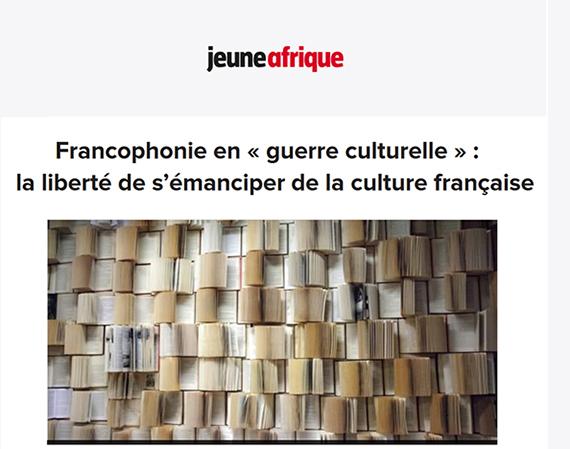 Jeune Afrique : Francophonie en « guerre culturelle » - scholastique Mukasonga - Rwanda