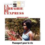 L'Express : Passeport pour la vie