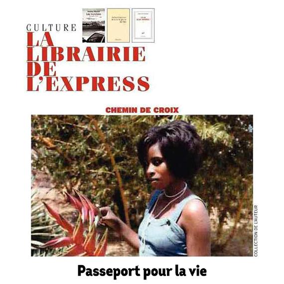 L'Express : Passeport pour la vie - Scholastique Mukasonga - Rwanda