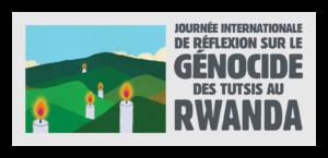 Journée internationale de réflexion sur le génocide des Tutsis au Rwanda