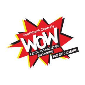 Festival Women of the World - Rio de Janeiro