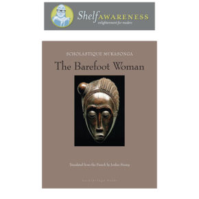 Shelf Awareness - Review : The Barefoot Woman