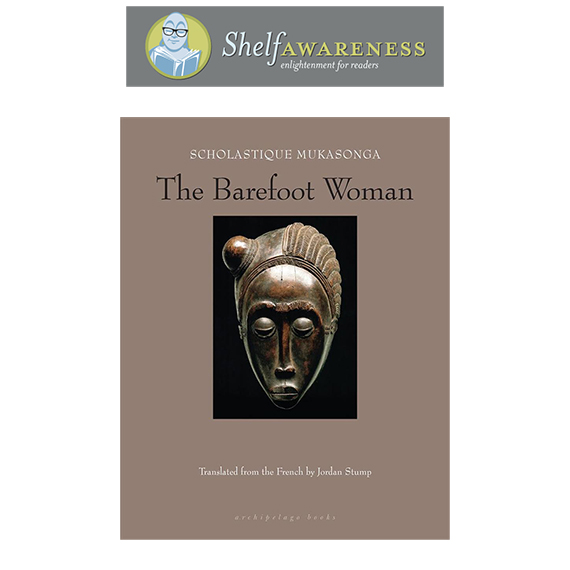 Shelf Awareness - Book Review : The Barefoot Woman by Scholastique Mukasonga, Rwanda, memoir, genocide, literature