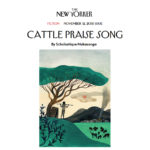 The New Yorker : Cattle Praise Song