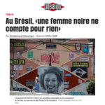 Libération: Au Brésil, une femme noir ne compte pour rien