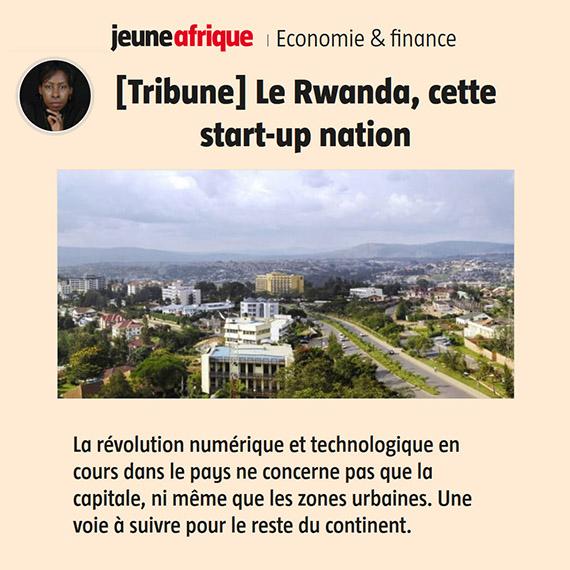 Jeune Afrique - Tribune : Le Rwanda, cette start-up nation - Scholastique Mukasonga
