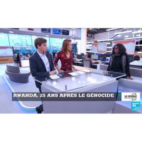 Le monde dans tous ses  États  : Le Rwanda, 25 ans après le genocide