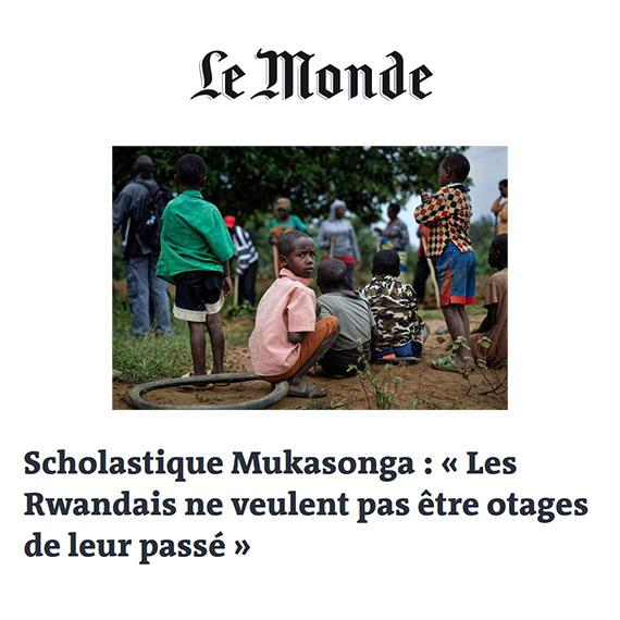 Le Monde : « Les Rwandais ne veulent pas être otages de leur passé » - Scholastique Mukasonga Tribune