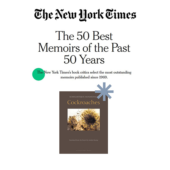 The New York Times's book critics select the most outstanding memoirs published since 1969. rwanda genocide memoir - Scholastique Mukasonga - Cockroaches