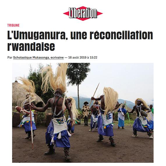 L'Umuganura, une réconciliation rwandaise - Libération Tribune par Scholastique Mukasonga